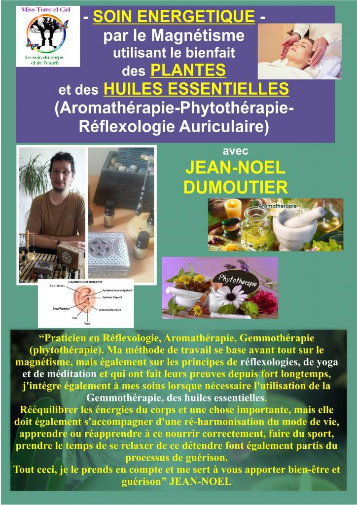 Jean-Noël Dumoutier-Magnétiseur, Aromathérapeute, Reflexologue plantaire, Esotériste