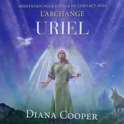 CD DE MEDITATION AVEC L'ARCHANGE URIEL de Diana Cooper