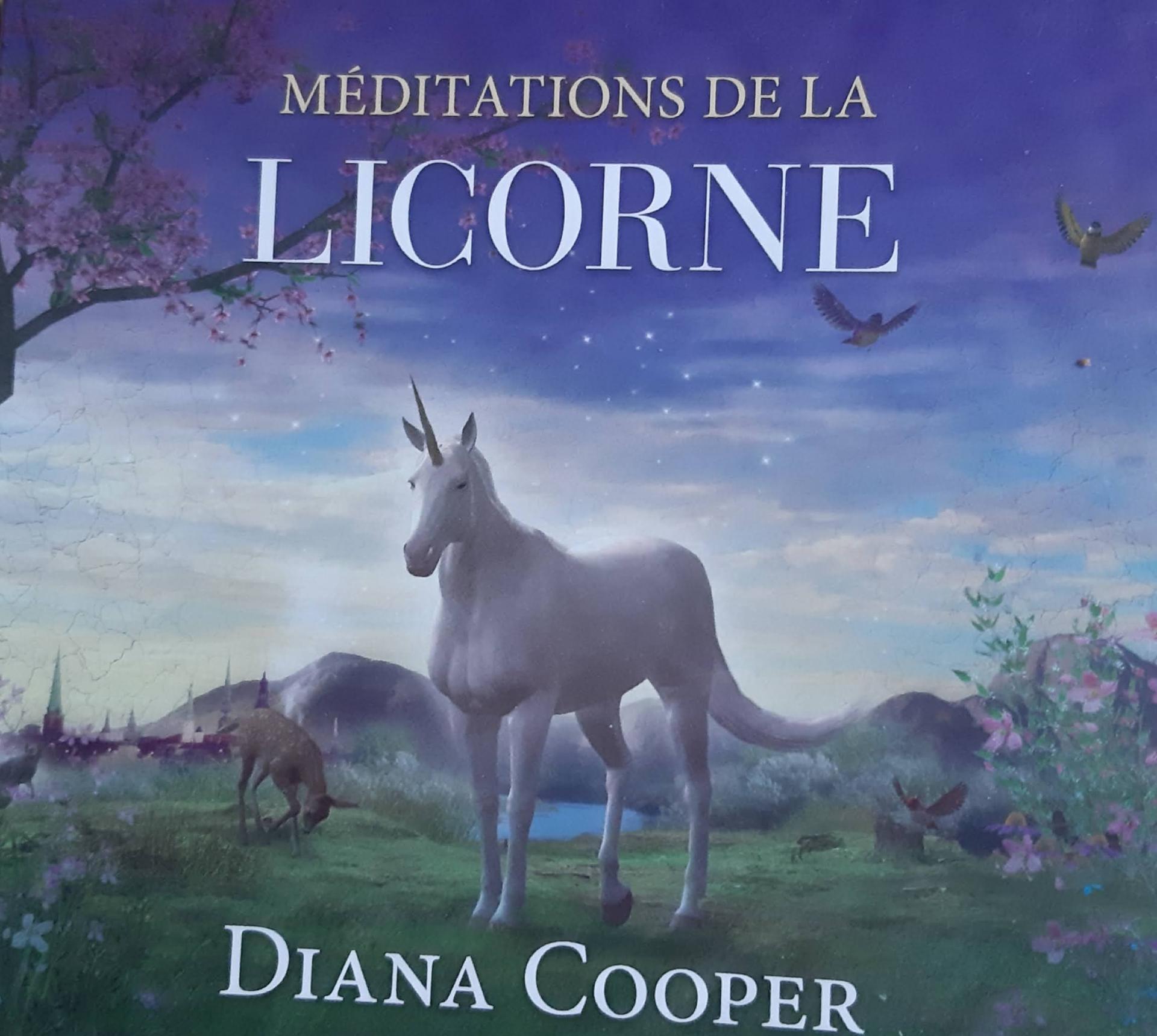 MEDITATION DE LA LICORNE DIANA COOPER