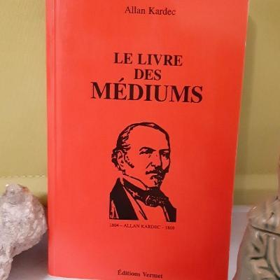 Livre d'Allan Kardec-Le livre des médiums