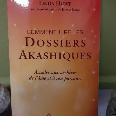 Livre Comment lire les Dossiers Akashiques